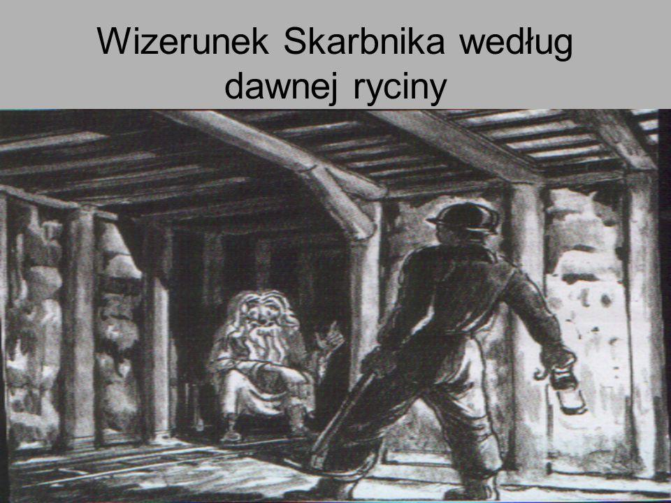 Wizerunek Skarbnika według dawnej ryciny