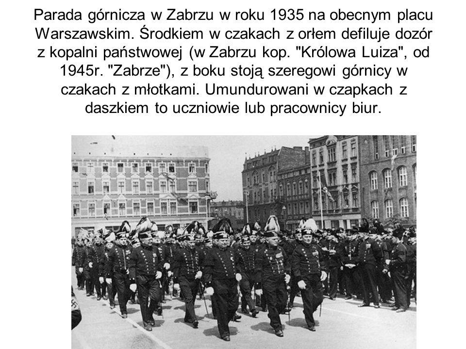 Parada górnicza w Zabrzu w roku 1935 na obecnym placu Warszawskim