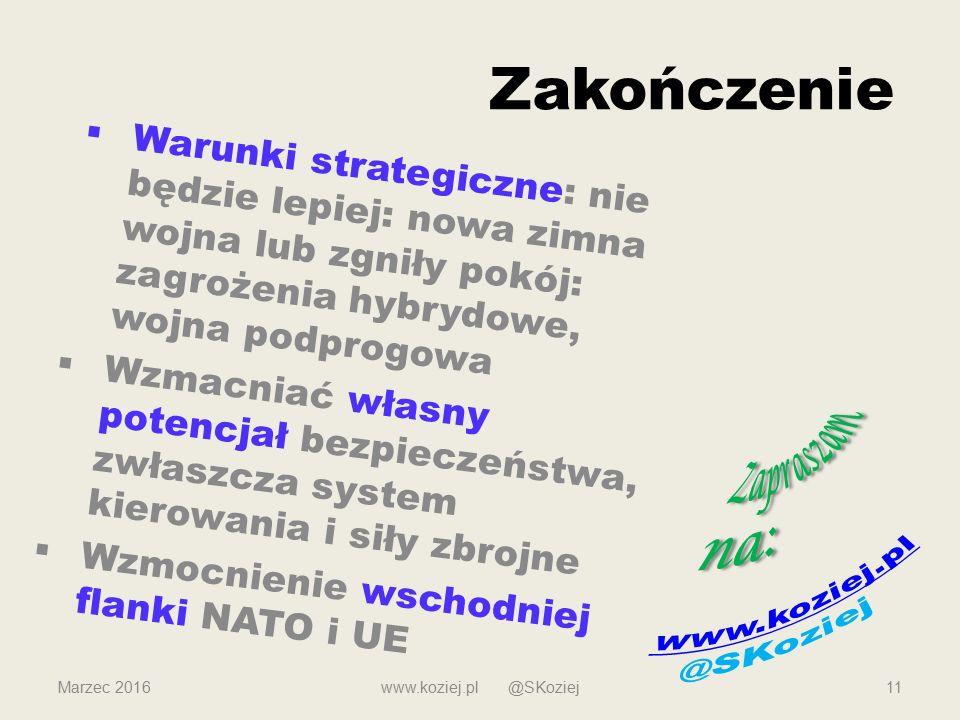Zapraszam na: Zakończenie www.koziej.pl @SKoziej