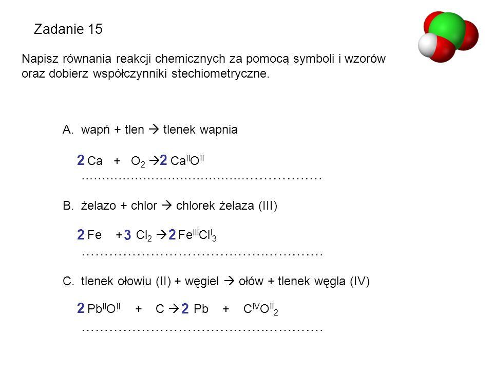 Zadanie 15 ………………………………….…………. 2 2 2 3 2 2 2