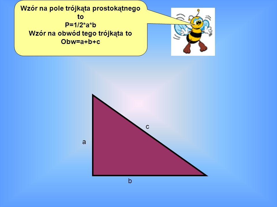 Wzór na pole trójkąta prostokątnego to Wzór na obwód tego trójkąta to
