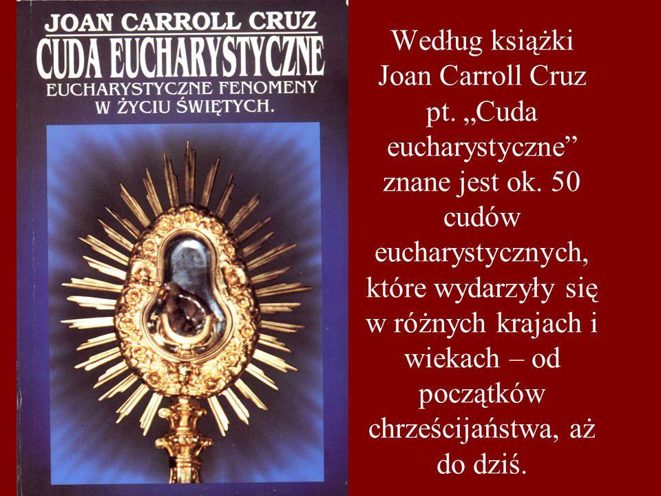 Według książki Joan Carroll Cruz pt