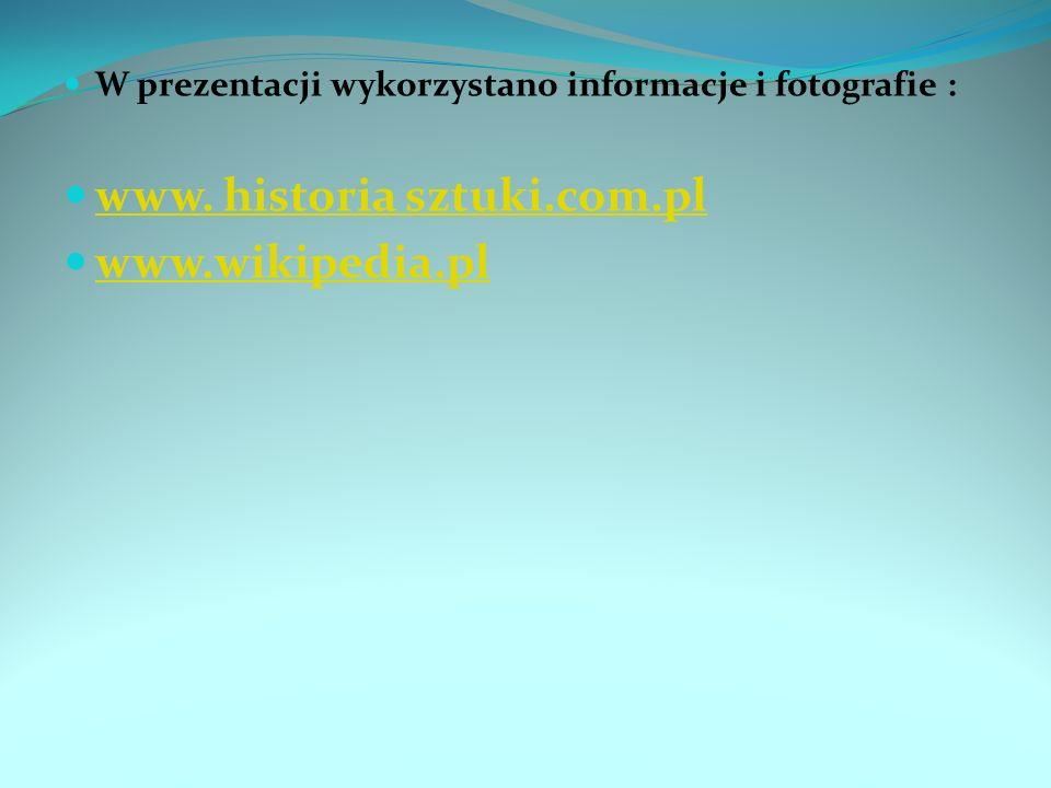 www. historia sztuki.com.pl www.wikipedia.pl