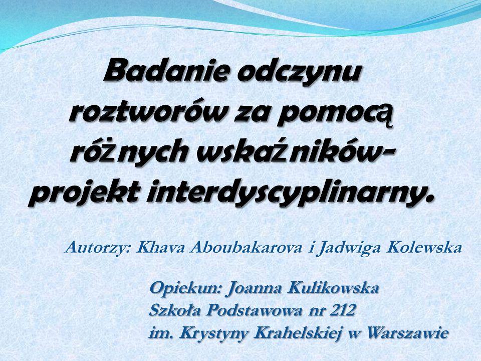 Autorzy: Khava Aboubakarova i Jadwiga Kolewska