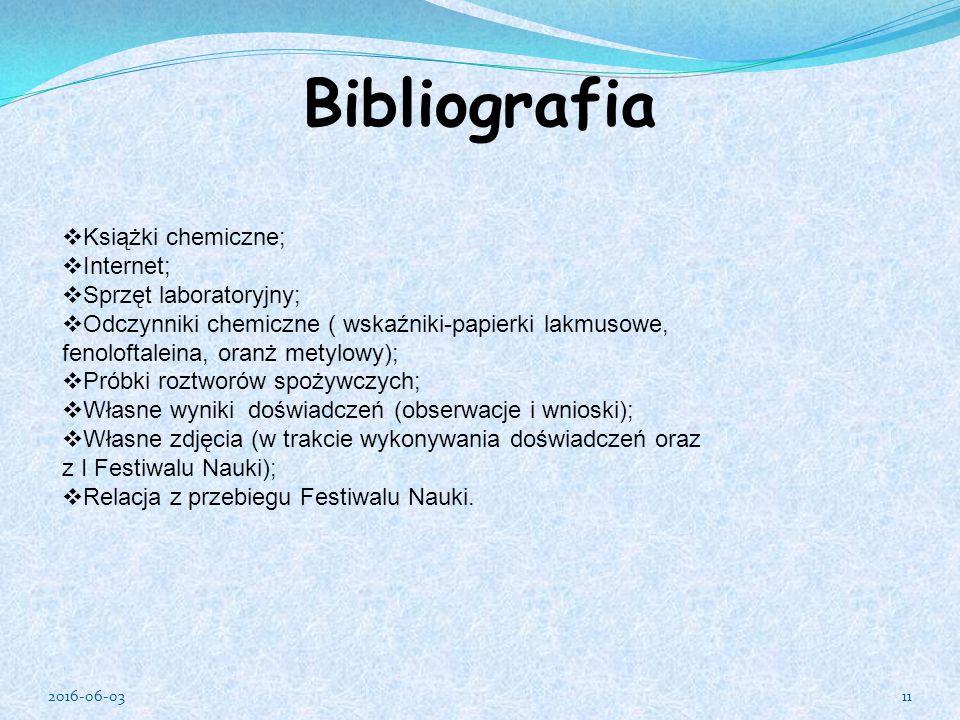 Bibliografia Książki chemiczne; Internet; Sprzęt laboratoryjny;