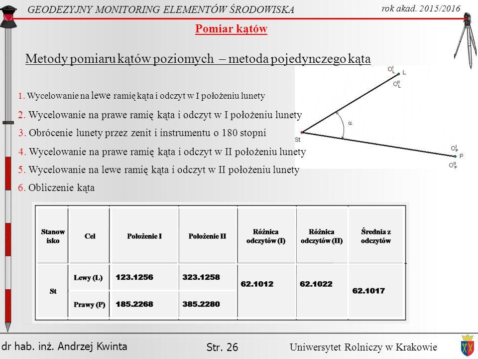 Metody pomiaru kątów poziomych – metoda pojedynczego kąta