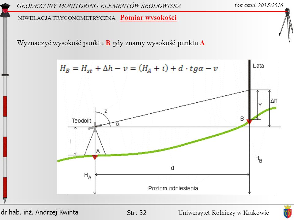Wyznaczyć wysokość punktu B gdy znamy wysokość punktu A