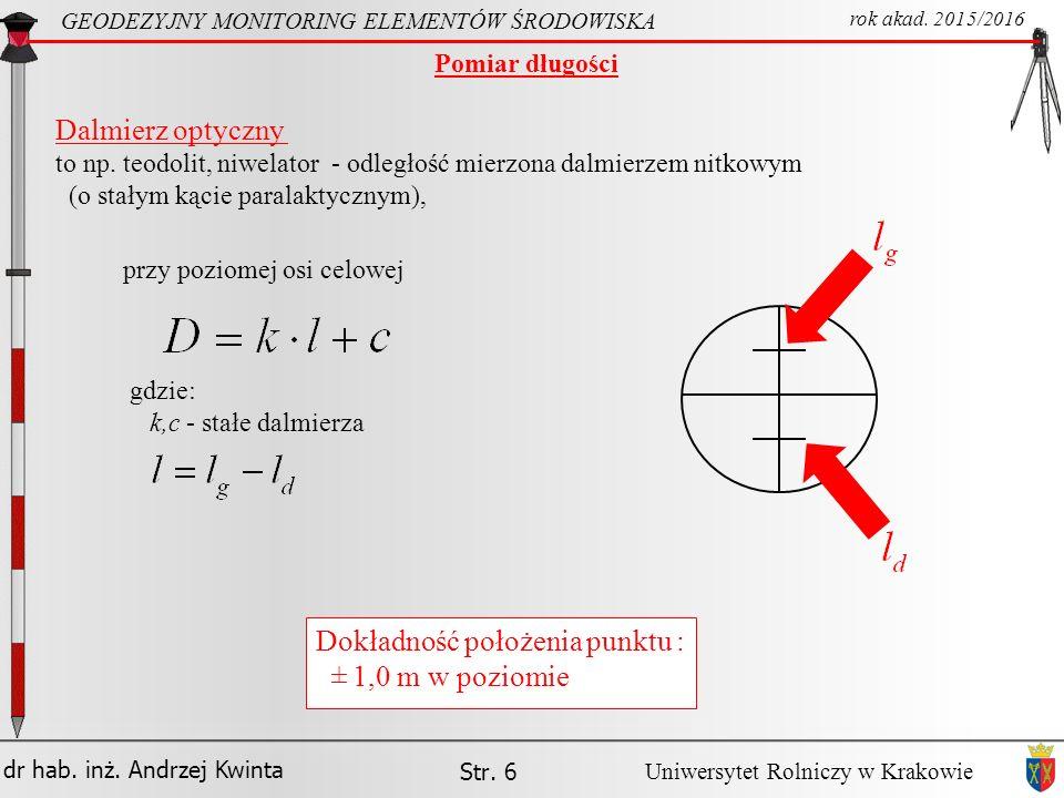 Dokładność położenia punktu : 1,0 m w poziomie ±