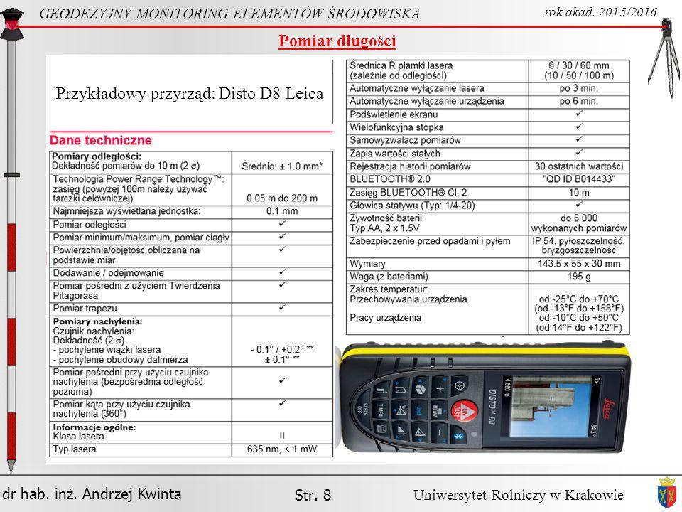 Przykładowy przyrząd: Disto D8 Leica