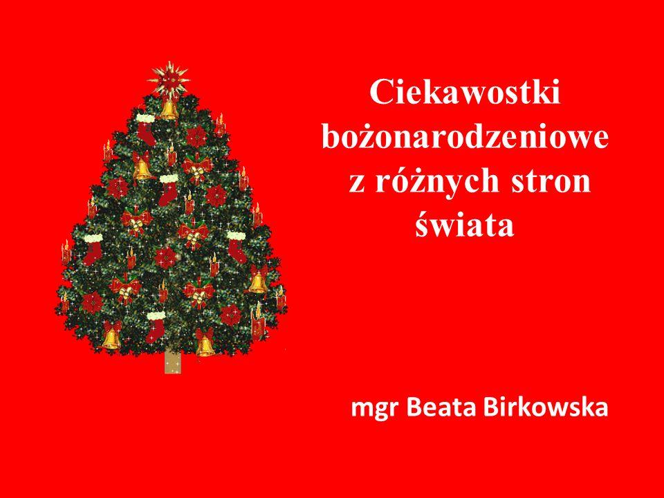 Ciekawostki bożonarodzeniowe z różnych stron świata