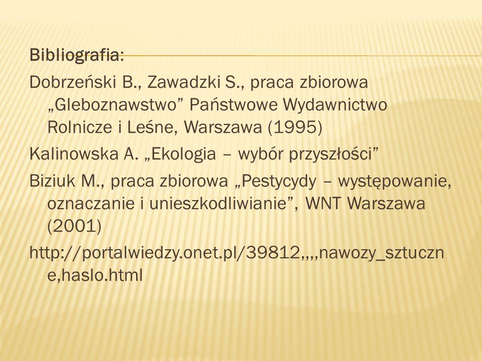 Bibliografia: Dobrzeński B. , Zawadzki S