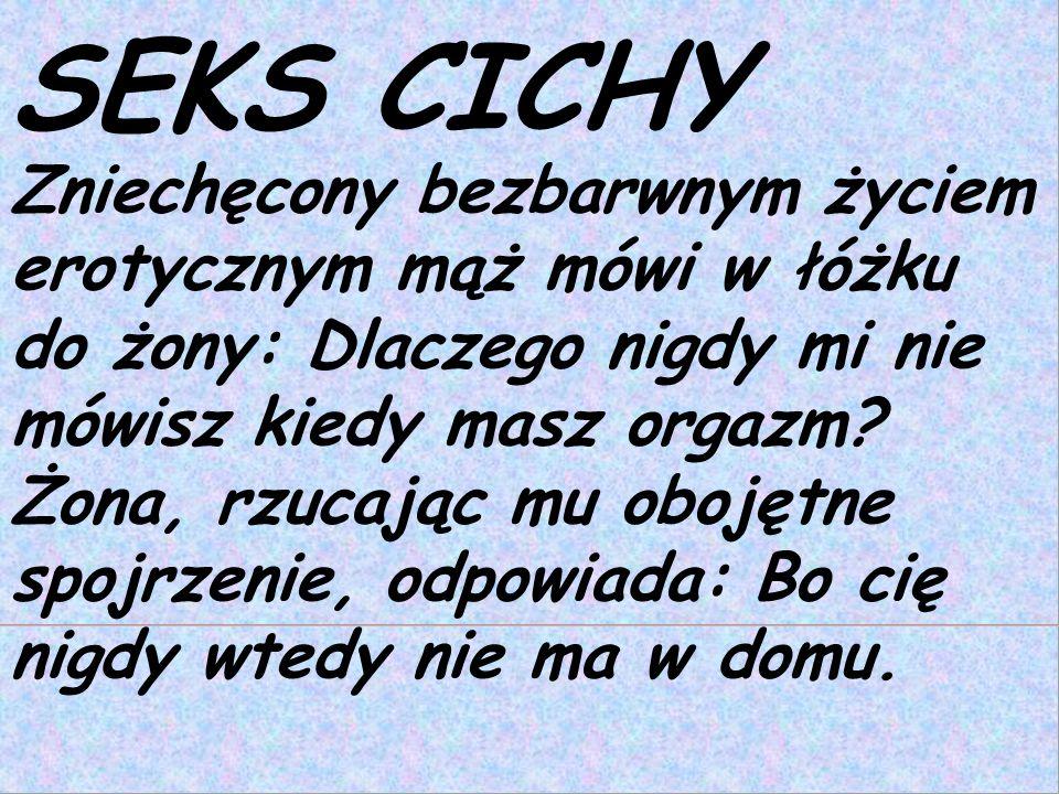 SEKS CICHY