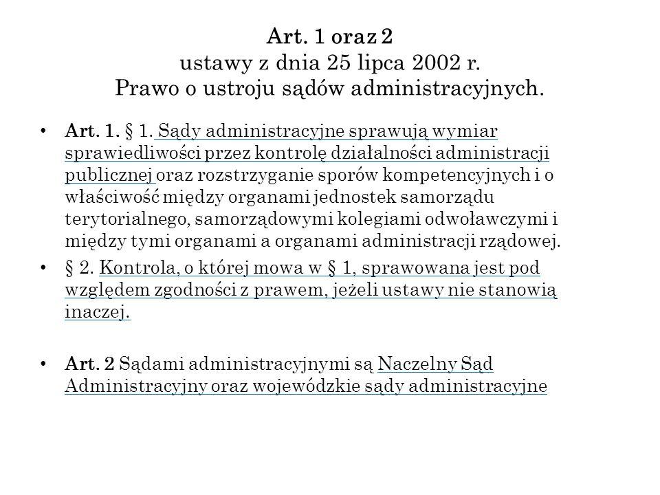Art. 1 oraz 2 ustawy z dnia 25 lipca 2002 r
