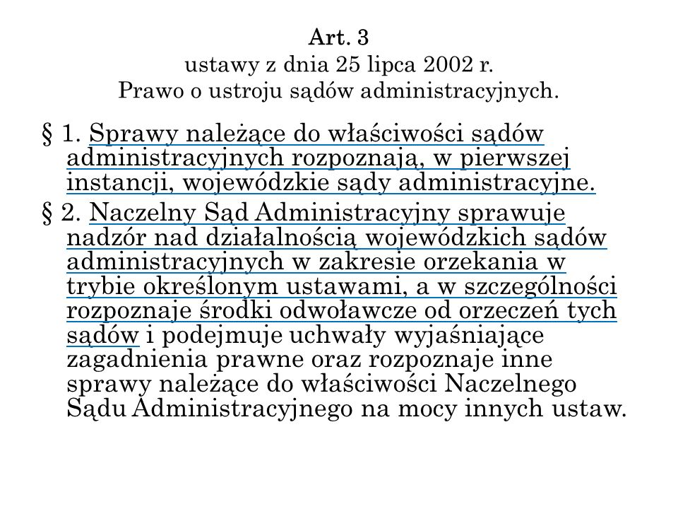 Art. 3 ustawy z dnia 25 lipca 2002 r