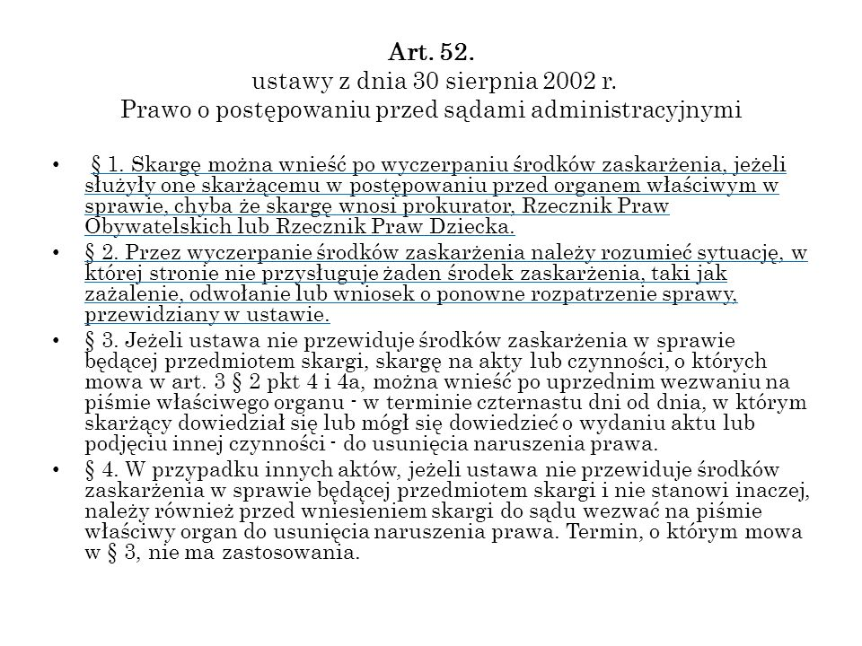 Art. 52. ustawy z dnia 30 sierpnia 2002 r