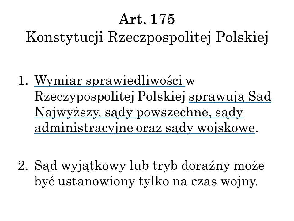 Art. 175 Konstytucji Rzeczpospolitej Polskiej