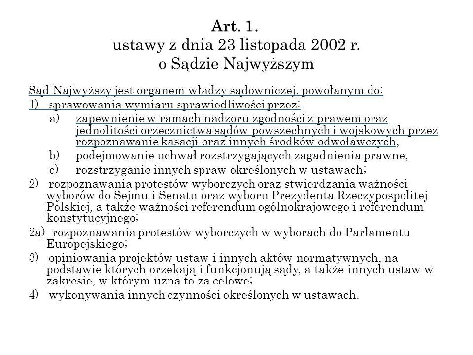 Art. 1. ustawy z dnia 23 listopada 2002 r. o Sądzie Najwyższym