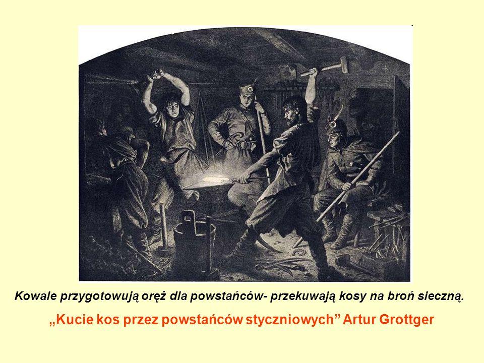 """""""Kucie kos przez powstańców styczniowych Artur Grottger"""