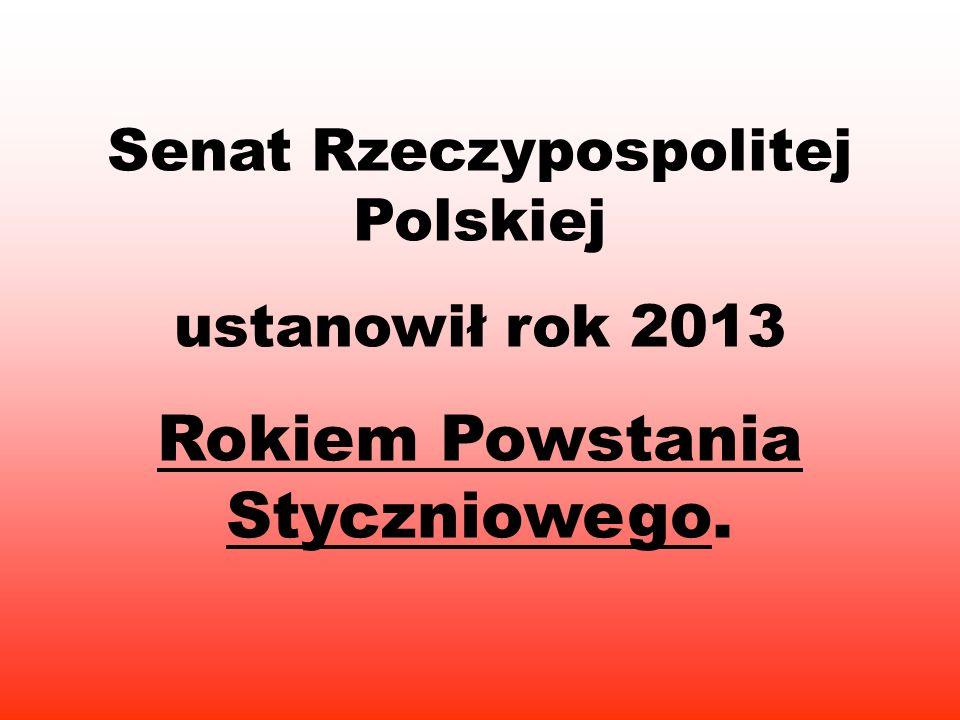 Rokiem Powstania Styczniowego.