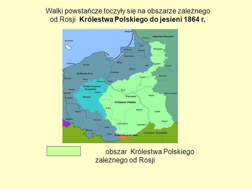 Walki powstańcze toczyły się na obszarze Królestwa Polskiego