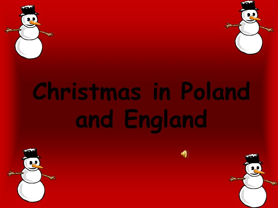 Christmas in Poland and England