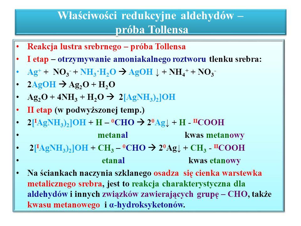 Właściwości redukcyjne aldehydów – próba Tollensa