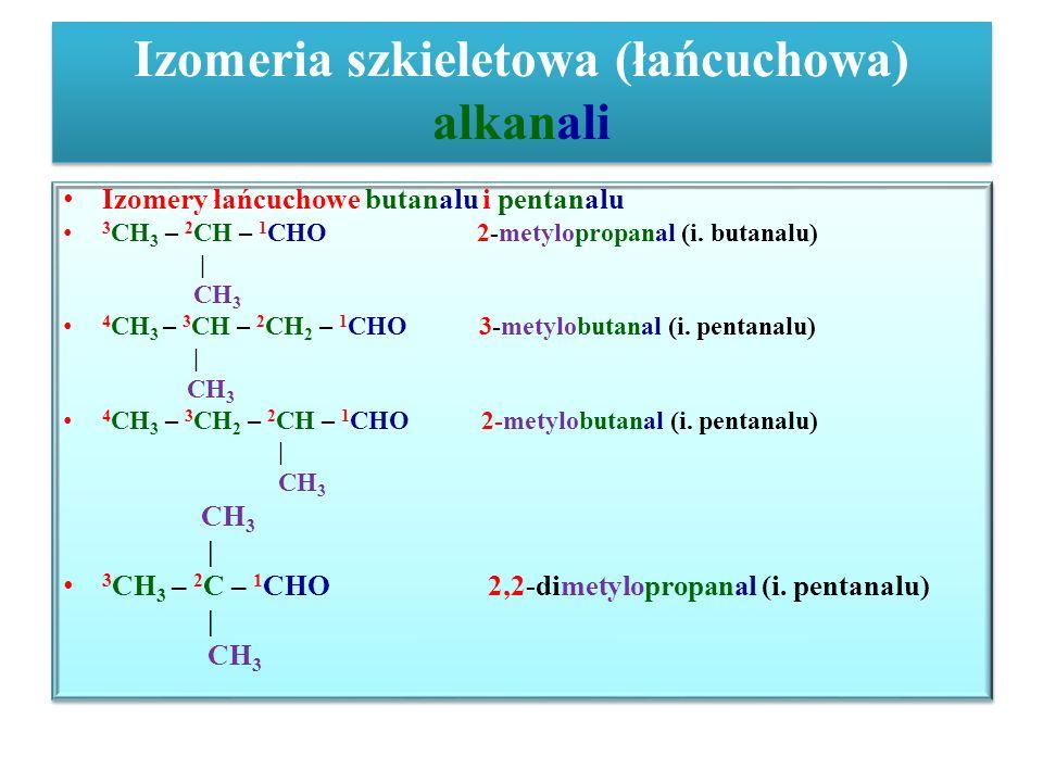 Izomeria szkieletowa (łańcuchowa) alkanali