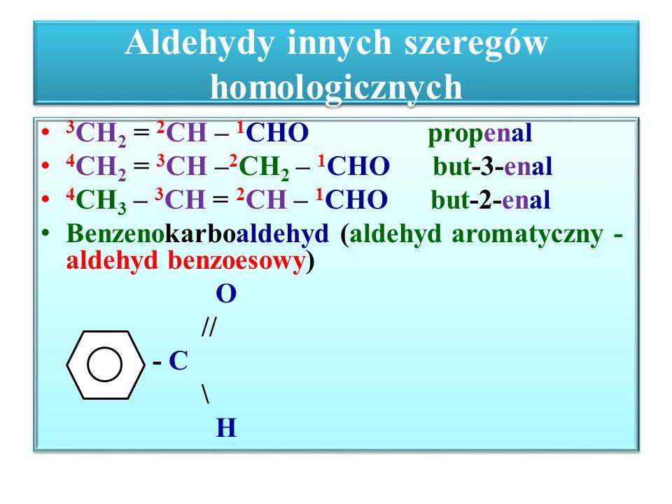 Aldehydy innych szeregów homologicznych