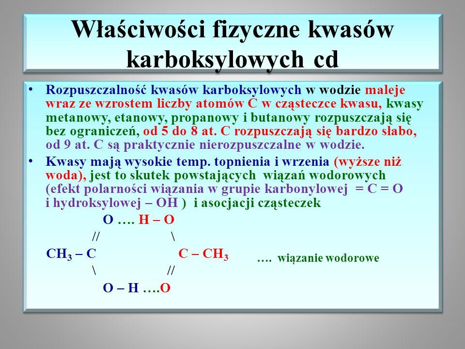 Właściwości fizyczne kwasów karboksylowych cd
