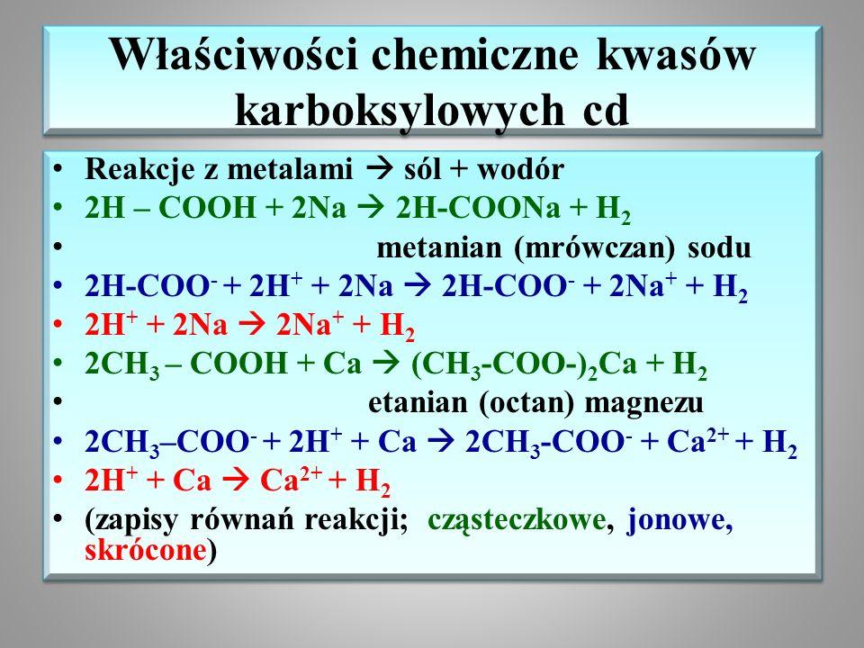 Właściwości chemiczne kwasów karboksylowych cd