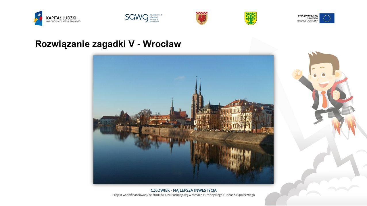 Rozwiązanie zagadki V - Wrocław