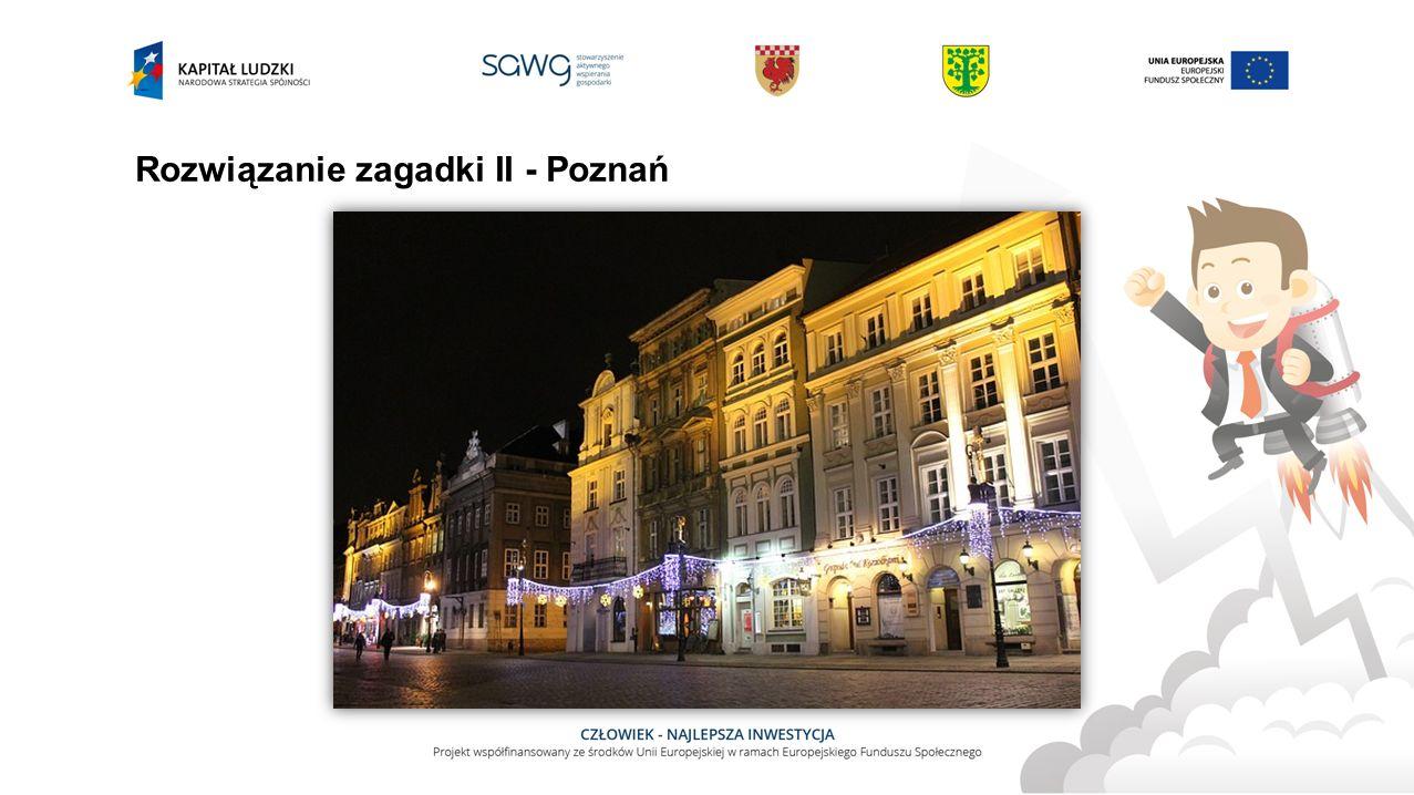 Rozwiązanie zagadki II - Poznań