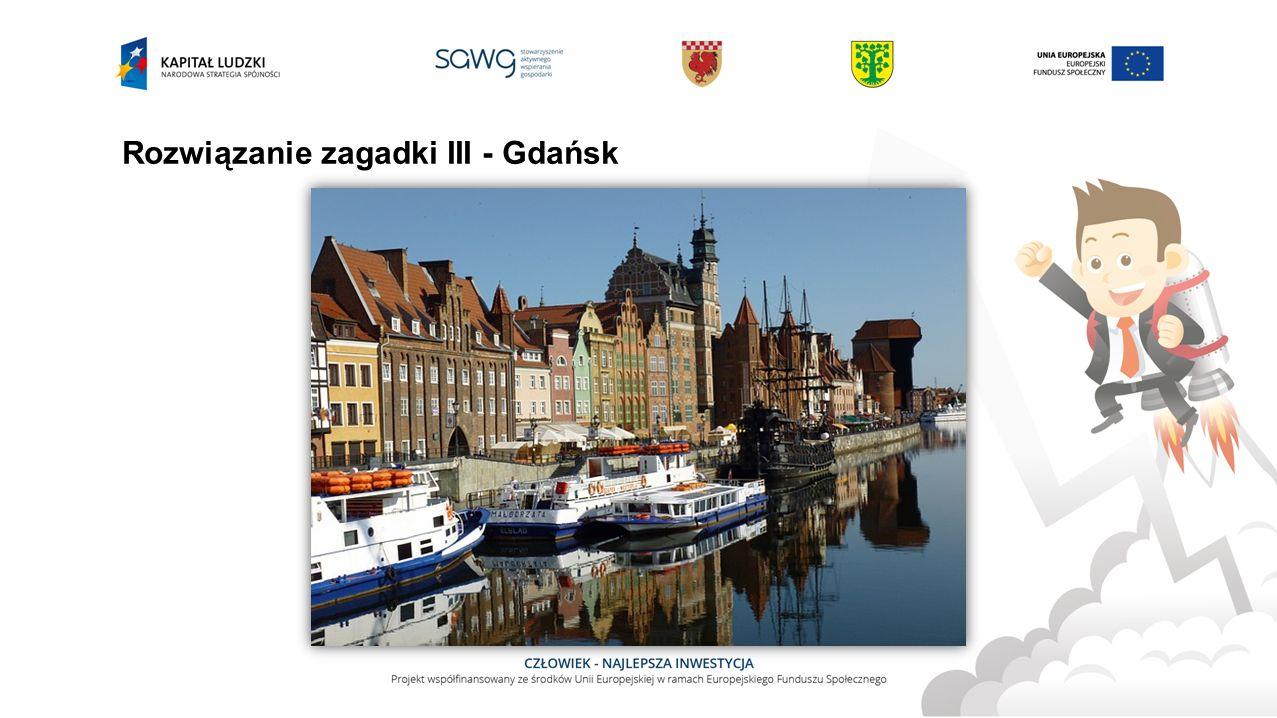 Rozwiązanie zagadki III - Gdańsk