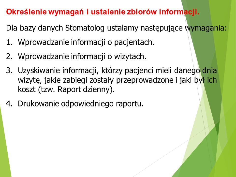 Określenie wymagań i ustalenie zbiorów informacji.