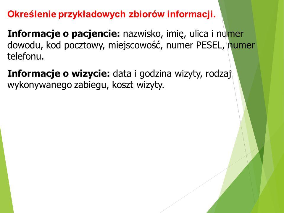 Określenie przykładowych zbiorów informacji.