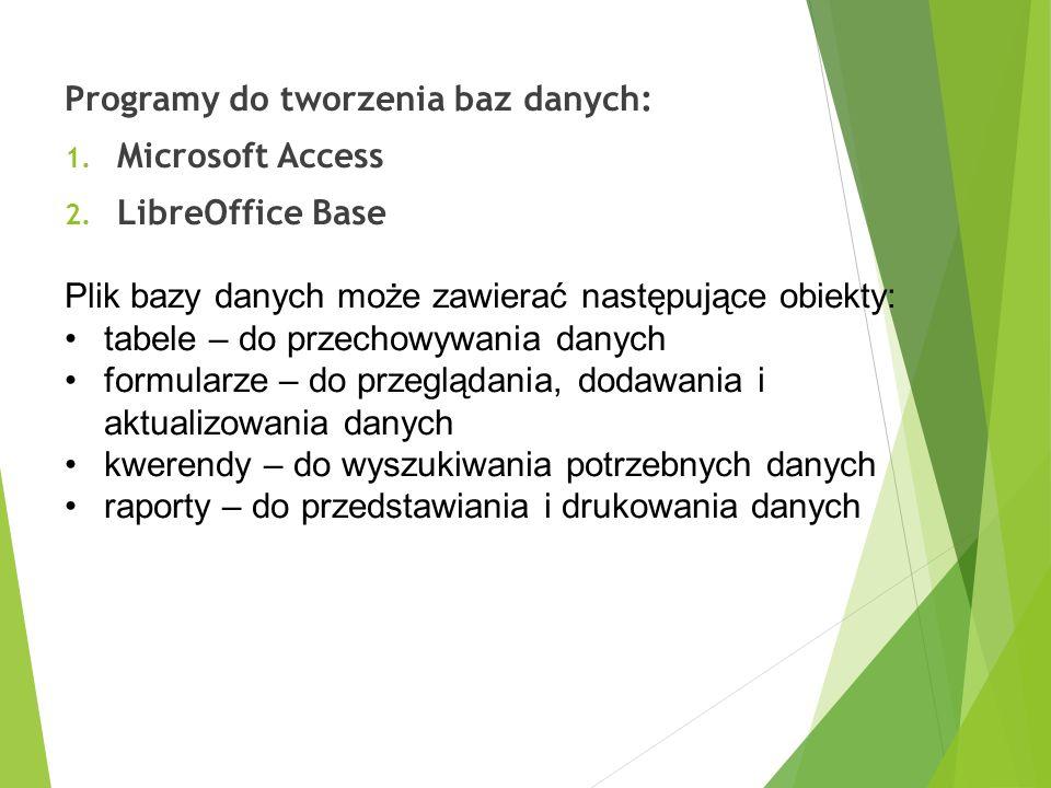Programy do tworzenia baz danych: