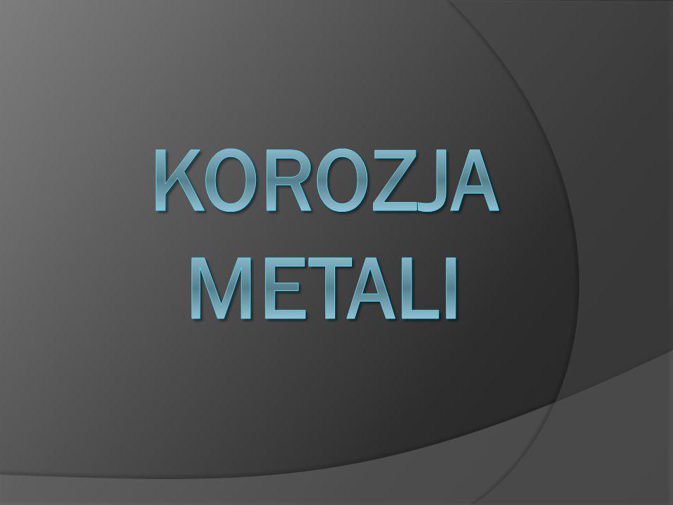 Korozja metali ppt video online pobierz for Metali online