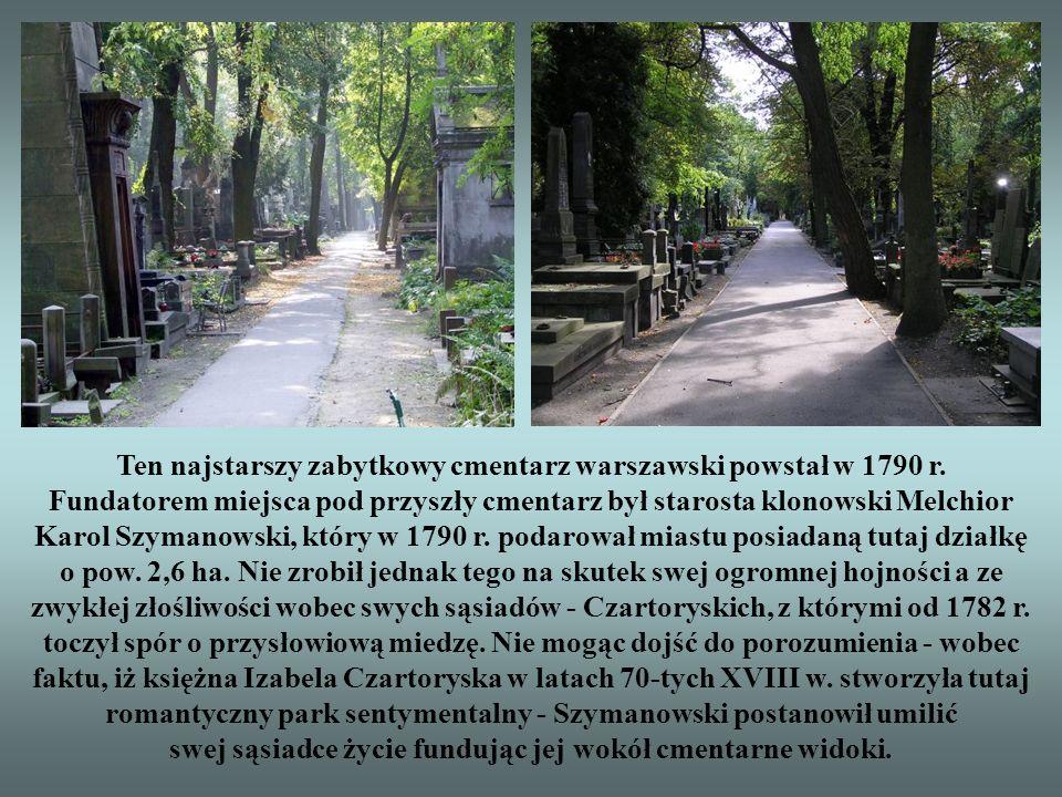 Ten najstarszy zabytkowy cmentarz warszawski powstał w 1790 r