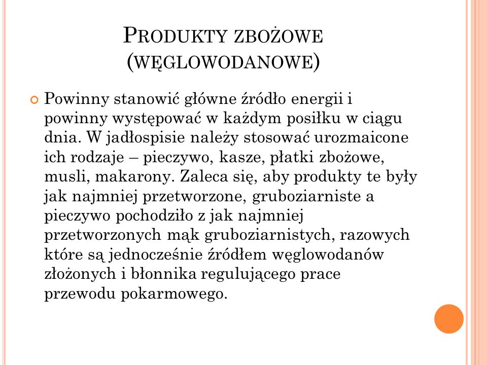 Produkty zbożowe (węglowodanowe)