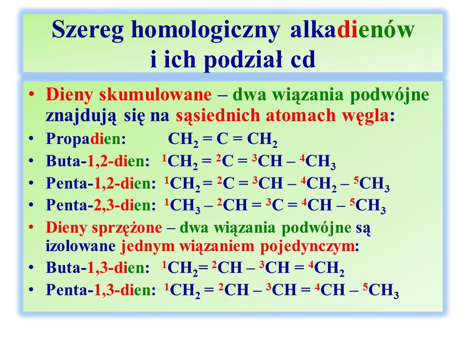Szereg homologiczny alkadienów i ich podział cd