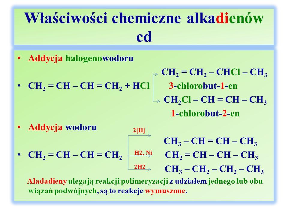 Właściwości chemiczne alkadienów cd