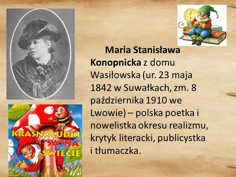 Maria Stanisława Konopnicka z domu Wasiłowska (ur