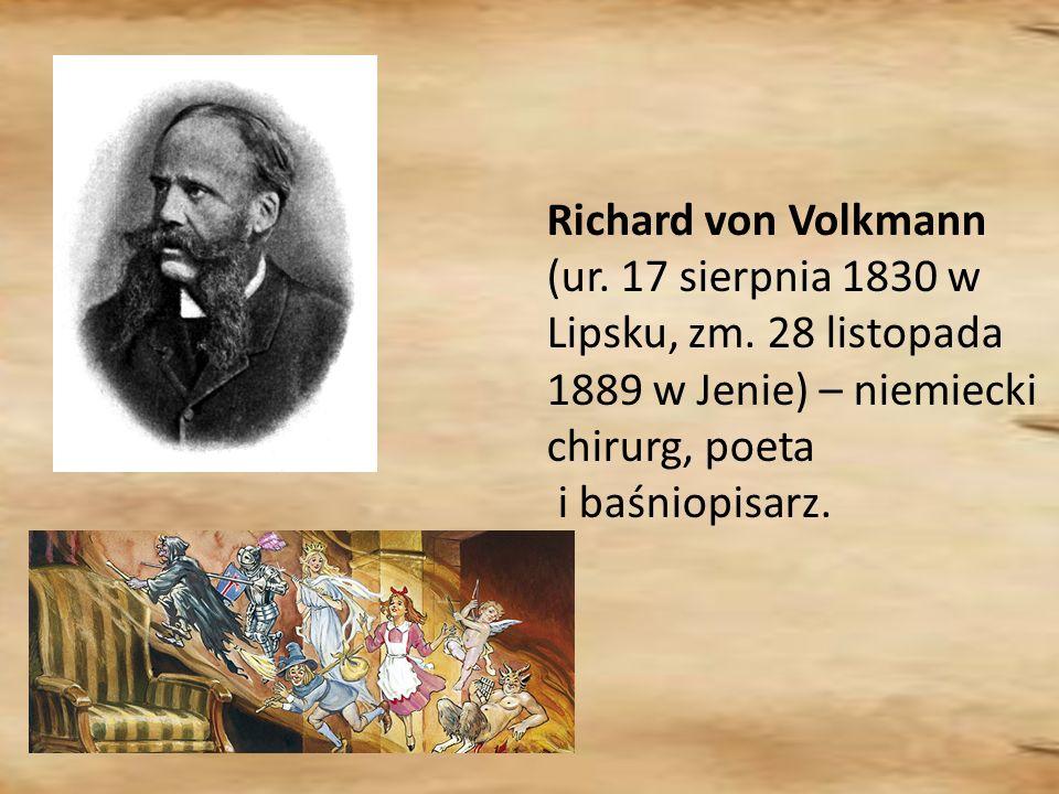 Richard von Volkmann (ur. 17 sierpnia 1830 w Lipsku, zm
