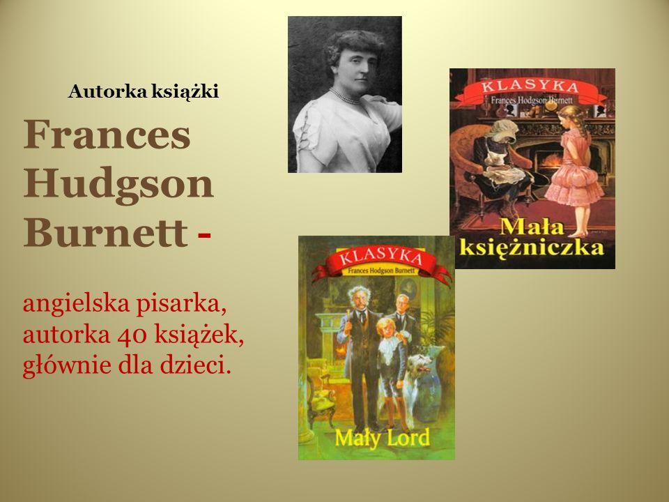 Frances Hudgson Burnett -