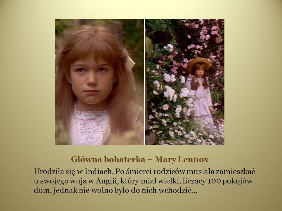 Główna bohaterka – Mary Lennox
