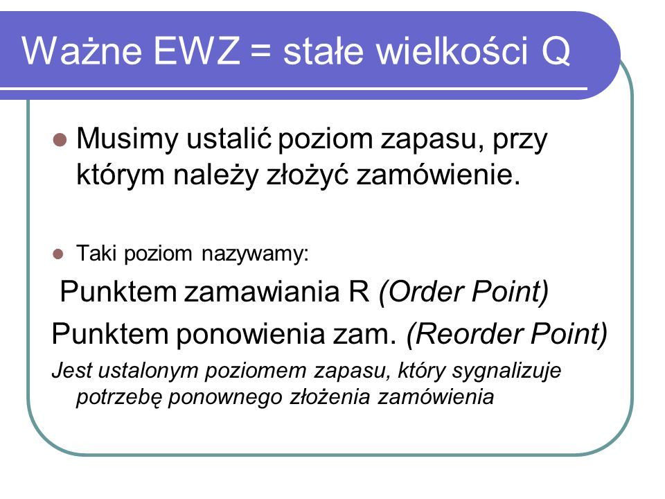 Ważne EWZ = stałe wielkości Q