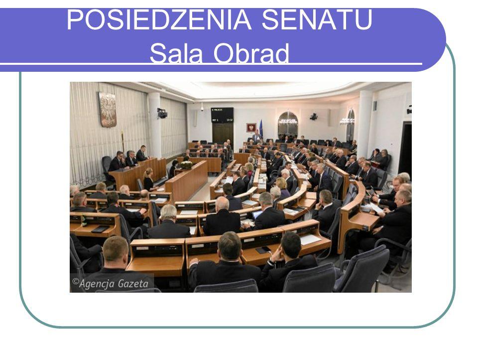 POSIEDZENIA SENATU Sala Obrad
