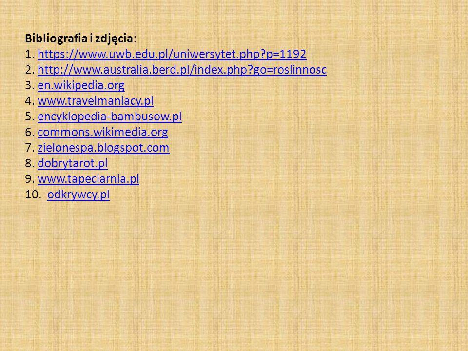 Bibliografia i zdjęcia: 1. https://www. uwb. edu. pl/uniwersytet. php