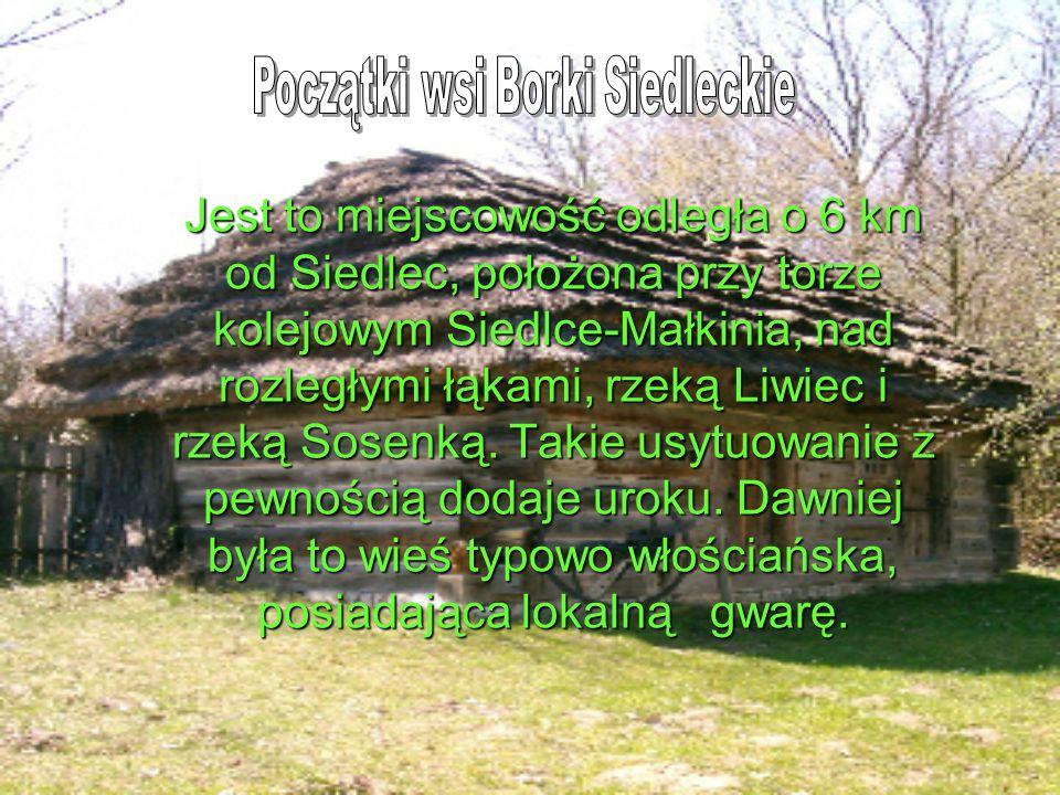 Początki wsi Borki Siedleckie