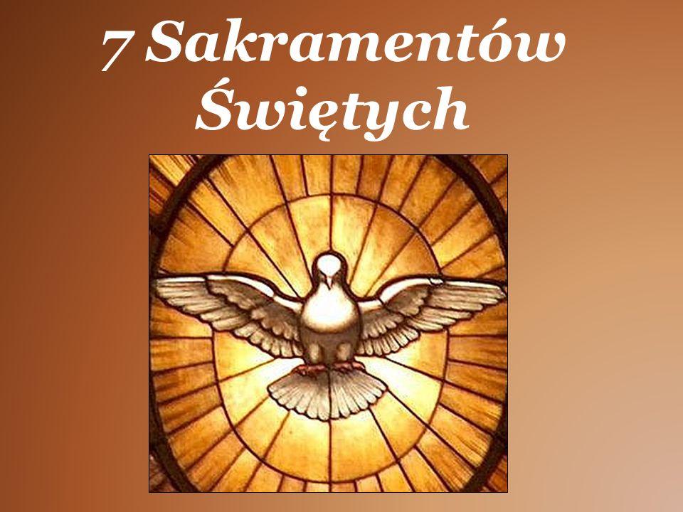 7 Sakramentów Świętych